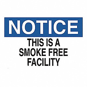 SIGN NOTICE SMOKE FREE 10X14 SS