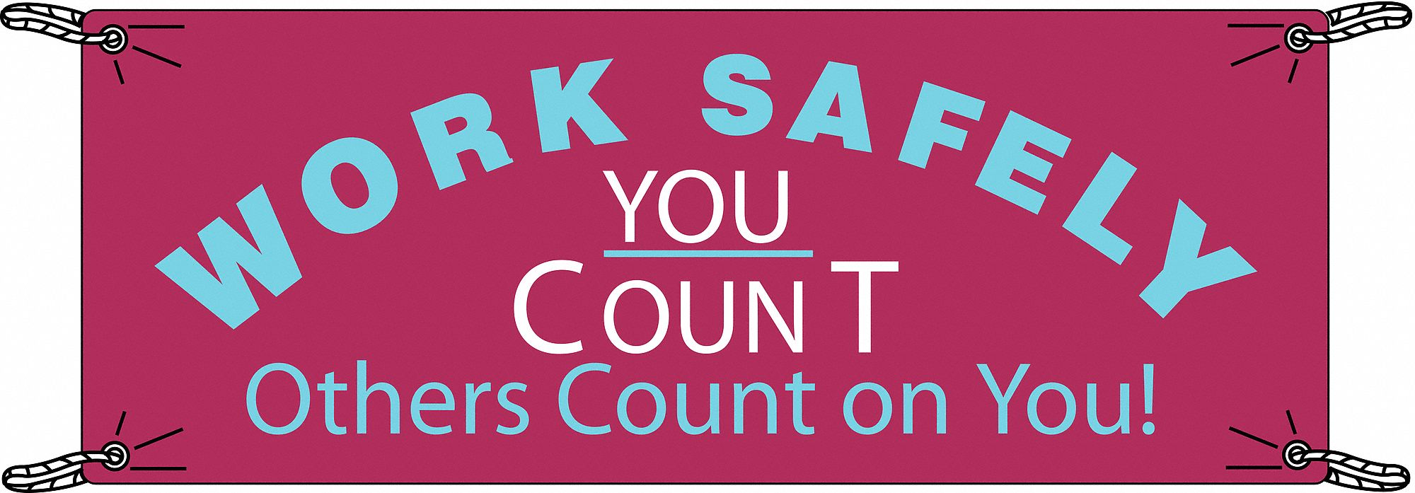 Safety Banner,  Safety Banner Legend You Count Others Count On You!,  48 in x 120 in,  English