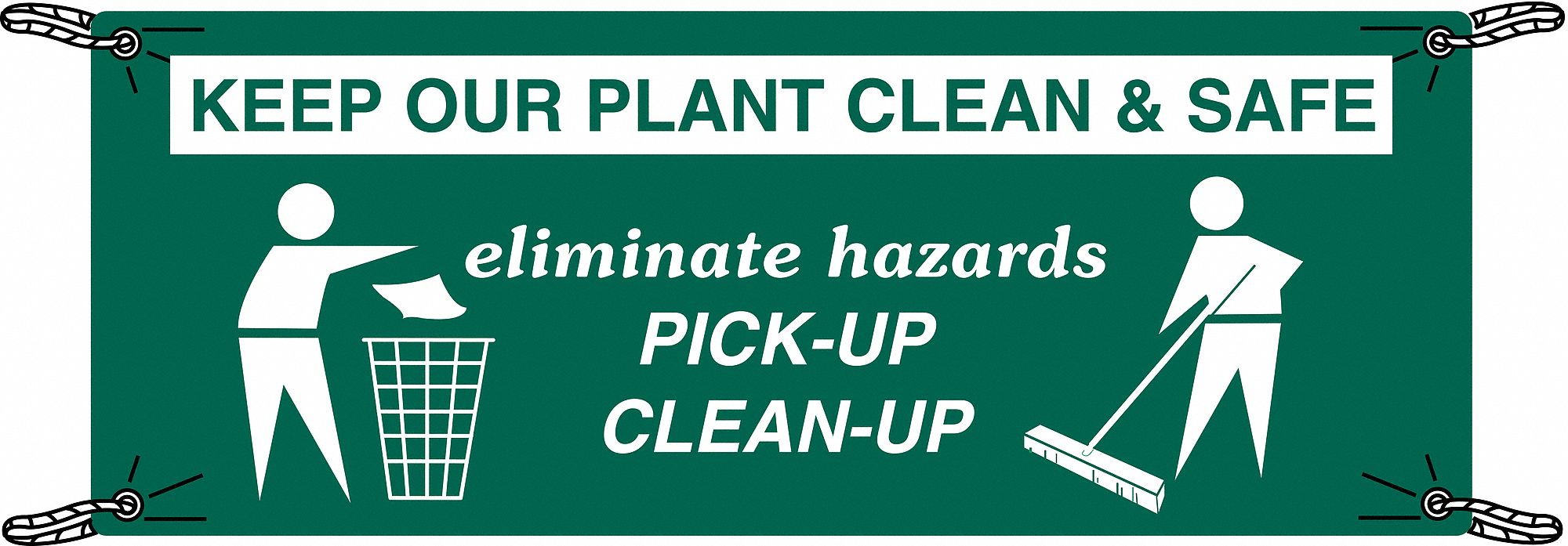 Safety Banner,  Safety Banner Legend Eliminate Hazards Pick-Up Clean-Up,  48 in x 120 in,  English
