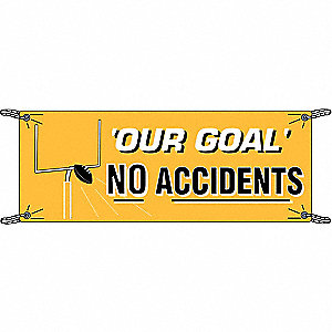 Safety Banner, English, 3-1/2 ft. x 10 ft., 1 EA