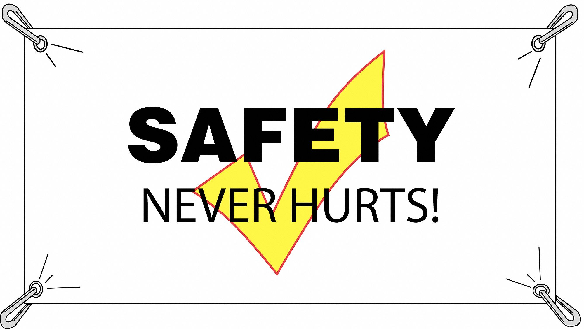 Safety Banner,  Safety Banner Legend Safety Never Hurts,  36 in x 60 in,  English