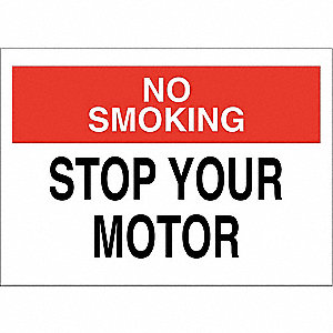 "Vehicle or Driver Safety, No Smoking, Fiberglass, 10"" x 14"", With Mounting Holes"