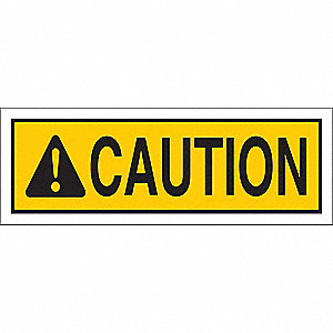 Caution Sign,3-1/2 x 10In,Black/Yellow