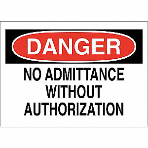 Admittance Sgn,10 x 14In,Blk/Red and Wht