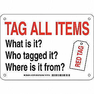 "Facility, Tag All Items, Plastic, 7"" x 10"", With Mounting Holes, Not Retroreflective"