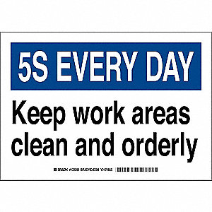 "Cleaning and Maintenance, 5-S Every Day, Polyester, 7"" x 10"", Adhesive Surface, Not Retroreflective"