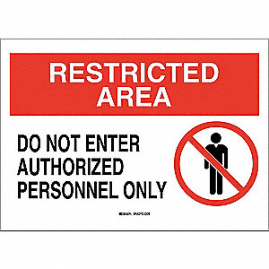 "Authorized Personnel and Restricted Access, Restricted Area, Polyester, 10"" x 14"", Adhesive Surface"