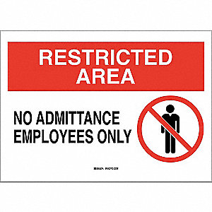 "Authorized Personnel and Restricted Access, Restricted Area, Plastic, 7"" x 10"", With Mounting Holes"