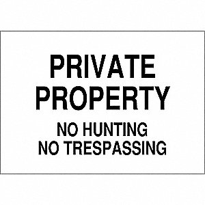 "Trespassing and Property, Private Property, Fiberglass, 10"" x 14"", With Mounting Holes"