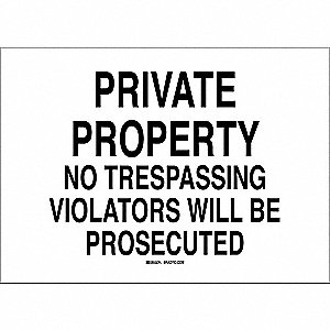 "Trespassing and Property, Private Property, Plastic, 7"" x 10"", With Mounting Holes"