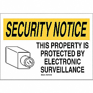 "Security and Surveillance, Security Notice, Plastic, 10"" x 14"", With Mounting Holes"