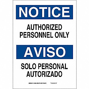 "Authorized Personnel and Restricted Access, Notice/Aviso, Fiberglass, 7"" x 10"", With Mounting Holes"