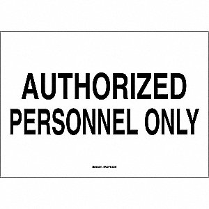 "Authorized Personnel and Restricted Access, No Header, Fiberglass, 10"" x 14"", With Mounting Holes"