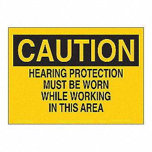 SIGN CAUTION HEARING 7X10 SS