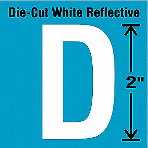 "Reflective Letter Label, D, Reflective White, 2"" Character Height, 5 PK"