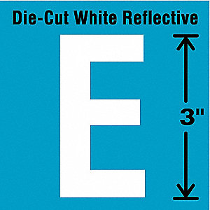 "Reflective Letter Label, E, Reflective White, 3"" Character Height, 5 PK"