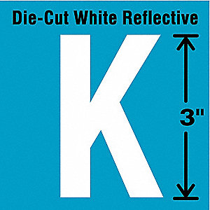 "Reflective Letter Label, K, Reflective White, 3"" Character Height, 5 PK"