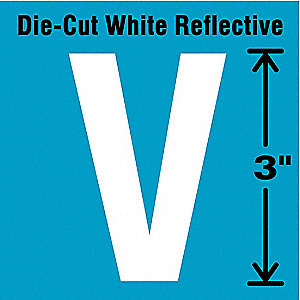 "Reflective Letter Label, V, Reflective White, 3"" Character Height, 5 PK"