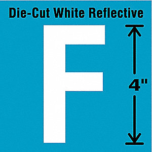 "Reflective Letter Label, F, Reflective White, 4"" Character Height, 5 PK"