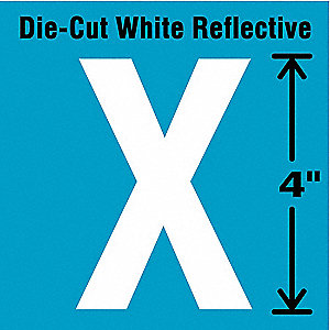 "Reflective Letter Label, X, Reflective White, 4"" Character Height, 5 PK"
