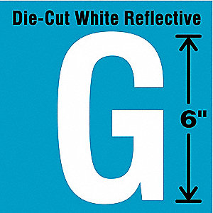 "Reflective Letter Label, G, Reflective White, 6"" Character Height, 1 EA"