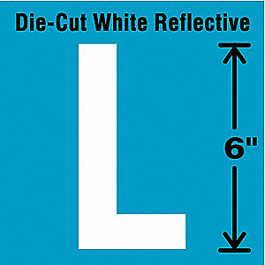 "Reflective Letter Label, L, Reflective White, 6"" Character Height, 1 EA"