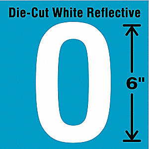 "Reflective Letter Label, O, Reflective White, 6"" Character Height, 1 EA"