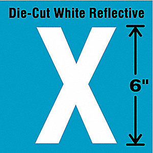 Die-Cut Reflective Letter Label,X,6In H