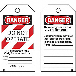 "Lockout Tag, Polyester, Do Not Operate This Lock/Tag May Only Be Removed By, 5-3/4"" x 3"", 25 PK"