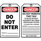 Danger/Do Not Enter / Danger/Do Not Remove This Tag! Tags