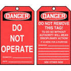 Danger/Do Not Operate / Danger/Do Not Remove This Tag! Tags