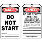 Danger/Do Not Start / Danger/Do Not Remove This Tag! Tags