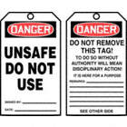 Danger/Unsafe Do Not Use / Danger/Do Not Remove This Tag! Tags