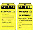 Caution/Barricade Tag / Caution/Barricade Tag Do Not Remove Tags