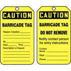 Caution/Barricade Tag / Caution/Barricade Tag Do Not Remove Notify Contact Person For Entry Instructions Tags