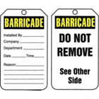 Barricade/Installed By / Barricade/Do Not Remove See Other Side Tags