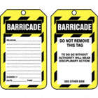 Barricade/Barricade Reason / Barricade/Barricade Do Not Remove This Tag To Do So Without Authority Will Mean Disciplinary Action! Tags