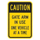 Caution Gate Arm In Use One Vehicle At A Time Signs
