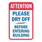 Attention: Please Dry Off Before Entering Building Signs