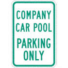 Company Car Pool Parking Only Signs
