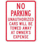 No Parking Unauthorized Cars Will Be Towed Away At Owner's Expense Signs