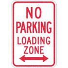 No Parking Loading Zone Signs (With Double Arrow)