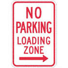 No Parking Loading Zone Signs (With Right Arrow)