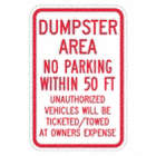 Dumpster Area No Parking Within 50 Feet Signs