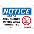 Notice: Use Of Cell Phones In This Area Prohibited Signs