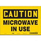 Caution: Microwave In Use Signs
