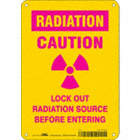 Radiation: Caution Lock Out Radiation Source Before Entering Signs