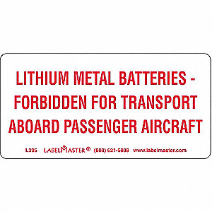 "Lithium Metal Battery Label,4""x2"",PK500"