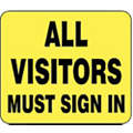 Acrylic Sign,All Visitors Must Sign In