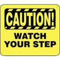 Acrylic Sign,Caution Watch Your Step